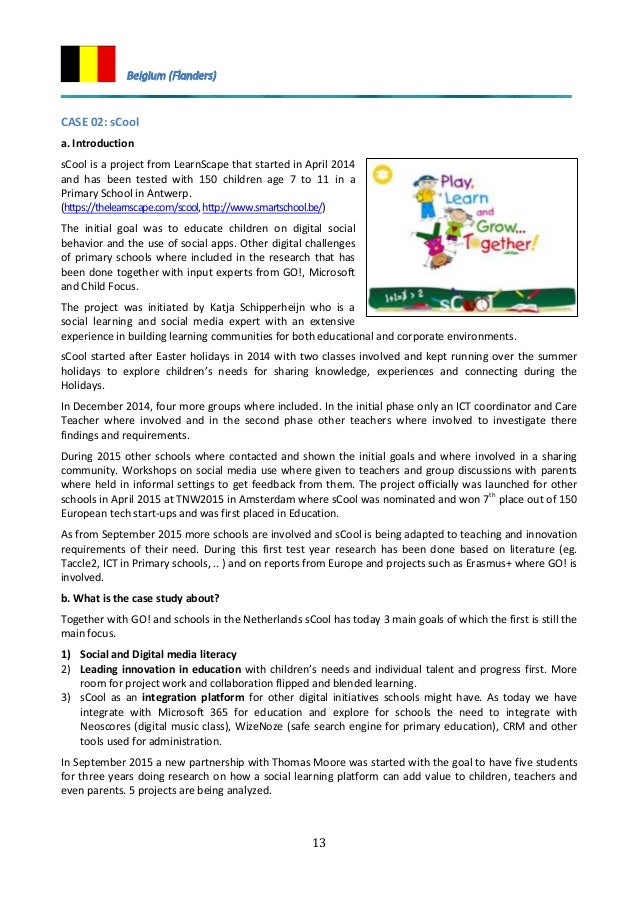 13 CASE 02: sCool a. Introduction sCool is a project from LearnScape that started in April 2014 and has been tested with 1...