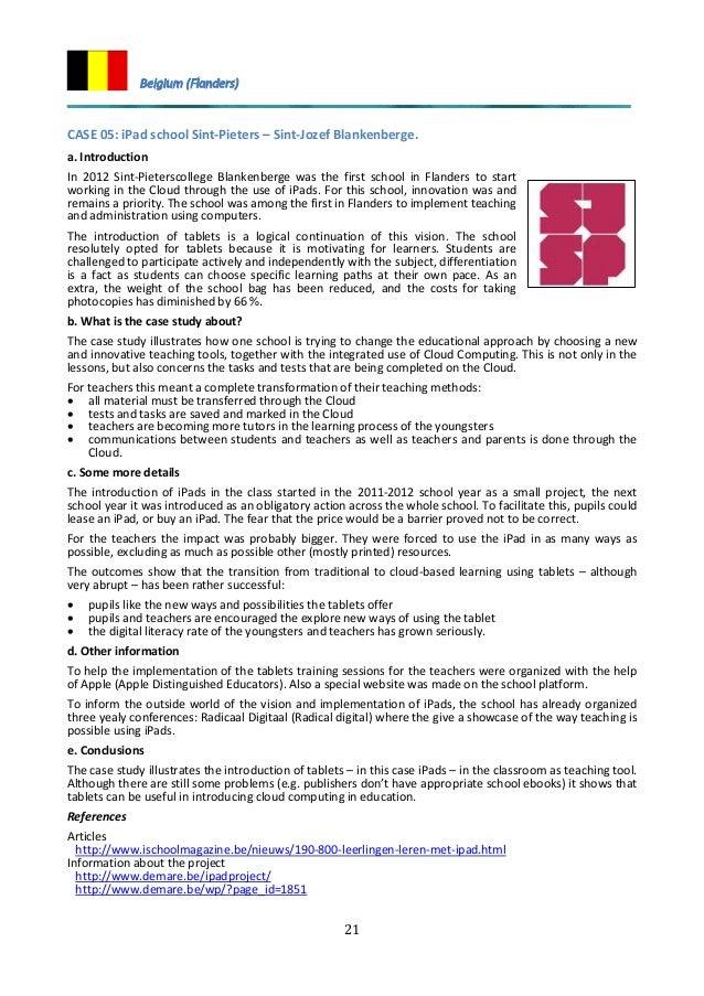 21 CASE 05: iPad school Sint-Pieters – Sint-Jozef Blankenberge. a. Introduction In 2012 Sint-Pieterscollege Blankenberge w...