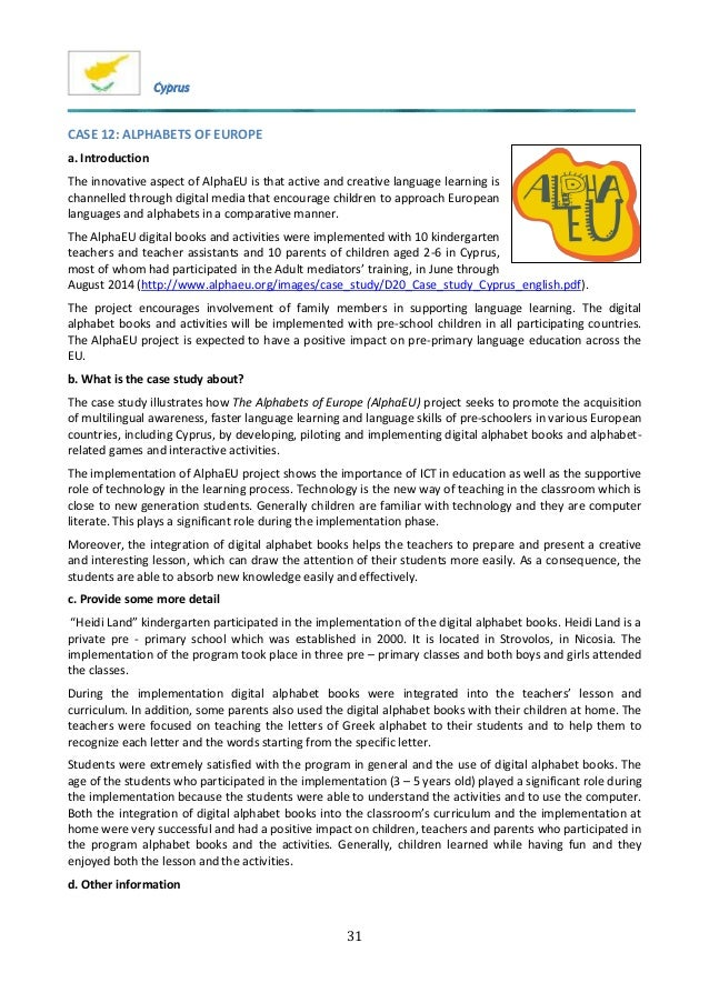 31 CASE 12: ALPHABETS OF EUROPE a. Introduction The innovative aspect of AlphaEU is that active and creative language lear...