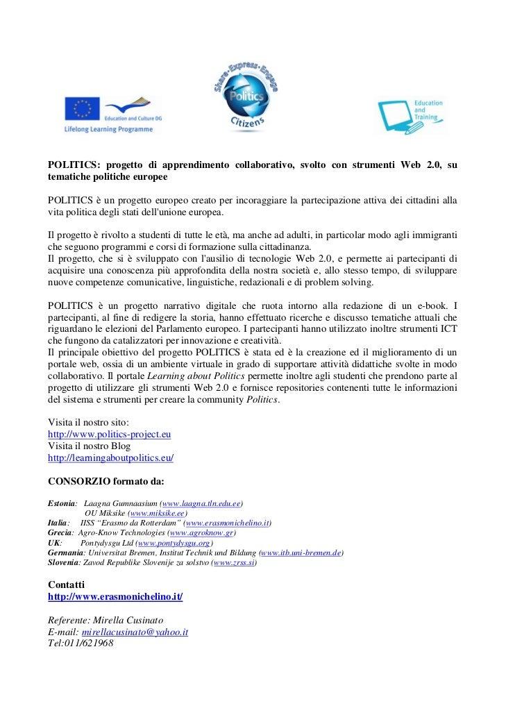POLITICS: progetto di apprendimento collaborativo, svolto con strumenti Web 2.0, sutematiche politiche europeePOLITICS è u...