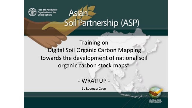 "Training on ""Digital Soil Organic Carbon Mapping: towards the development of national soil organic carbon stock maps"" - WR..."