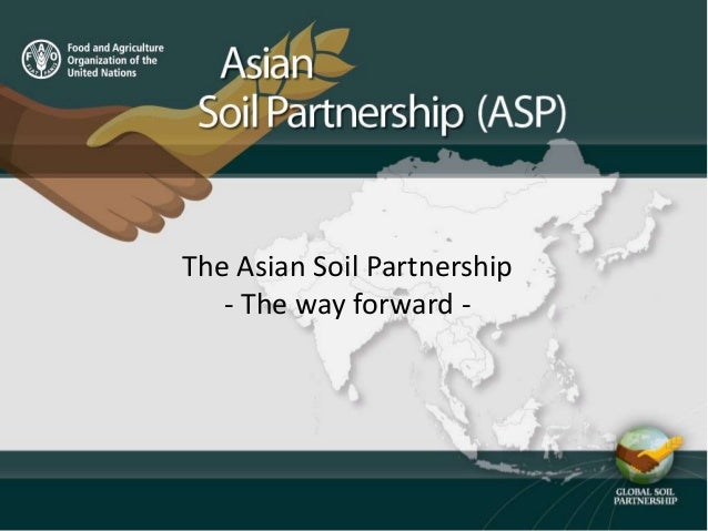 The Asian Soil Partnership - The way forward -