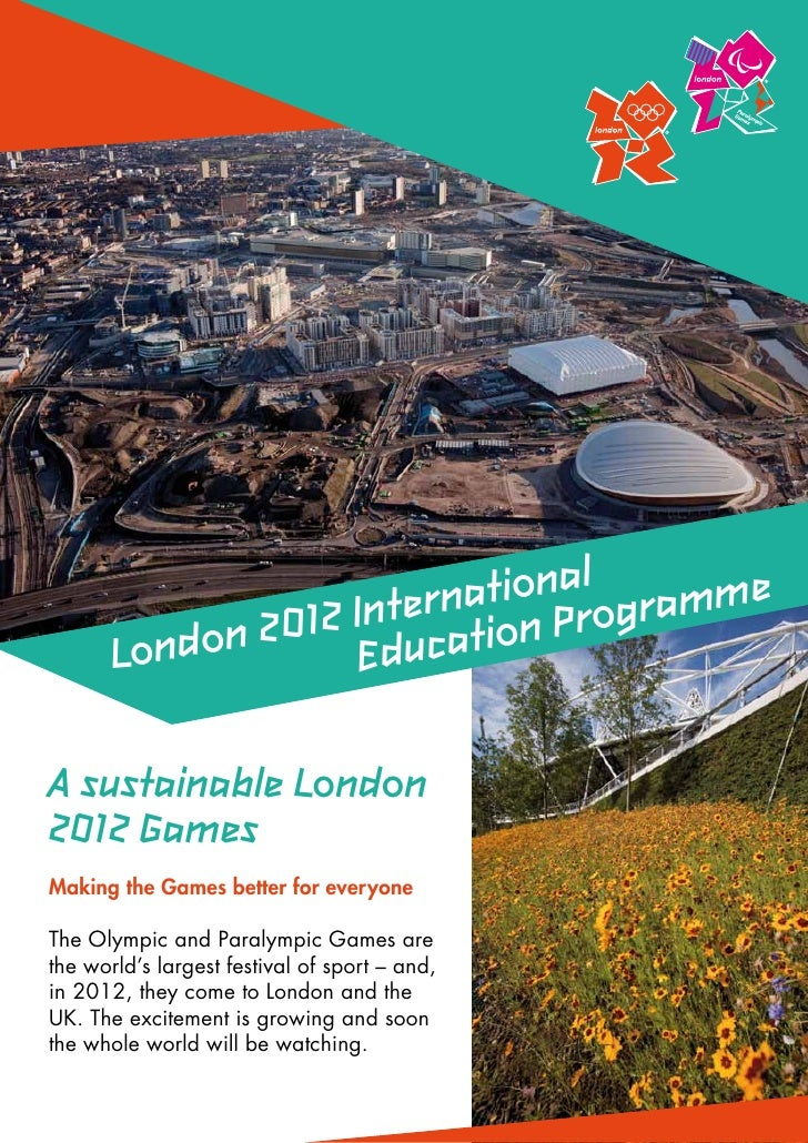 ationalogramme                    Intern tion Pr       Londo n 2012 EducaA sustainable London2012 GamesMaking the Games be...