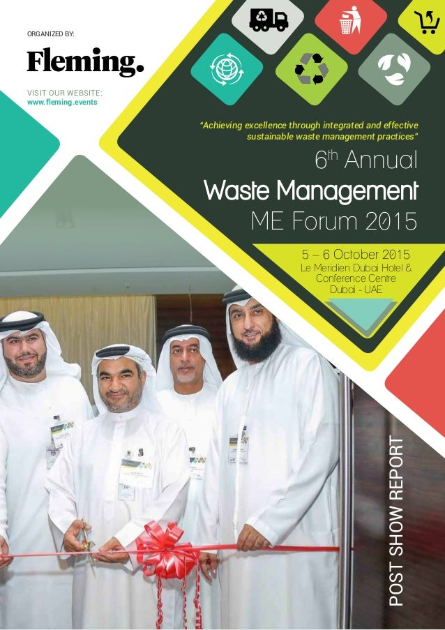 """6th Annual Waste Management ME Forum 2015 POSTSHOWREPORT """"Achieving excellence through integrated and effective sustainabl..."""