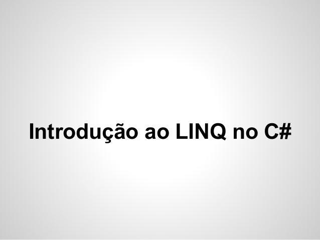 Introdução ao LINQ no C#