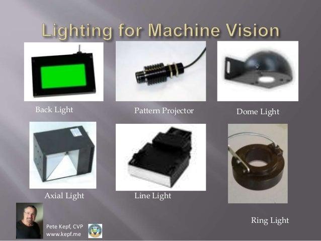 Fundamentals Of Machine Vision Lighting