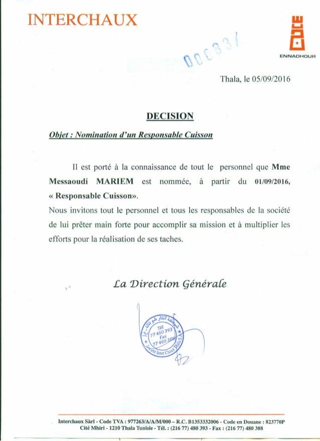 INTERCHAUX ,.. • ENNADHDUR Thala, le 05/09/2016 DECISION Objet: Nomination d'un Responsable Cuisson Il est porté à la conn...