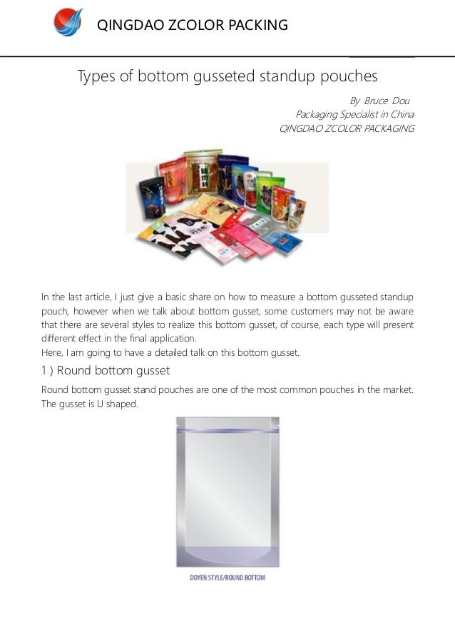 QINGDAO ZCOLOR PACKING Types of bottom gusseted standup pouches By Bruce Dou Packaging Specialist in China QINGDAO ZCOLOR ...