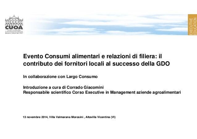 Evento Consumi alimentari e relazioni di filiera: il  contributo dei fornitori locali al successo della GDO  In collaboraz...