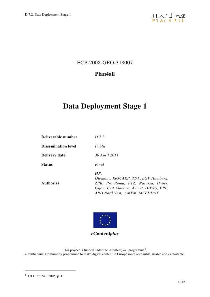 D 7.2. Data Deployment Stage 1                                   ECP-2008-GEO-318007                                      ...