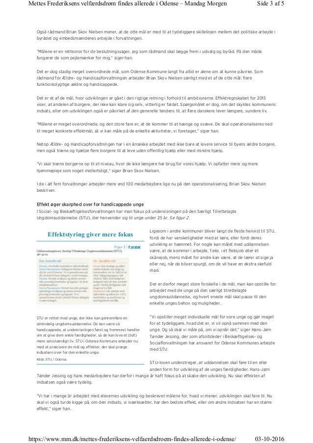 Figur 2   ForstørForstørForstørForstør Effektstyring giver mere fokus Kilde: STU / Odense. Også rådmand Brian Skov Nielsen...