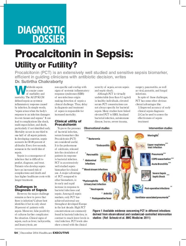54 | December 2014 Healthcare EXECUTIVE W orldwide sepsis is a major cause of morbidity and mortality. The ACCP/SCCM defin...