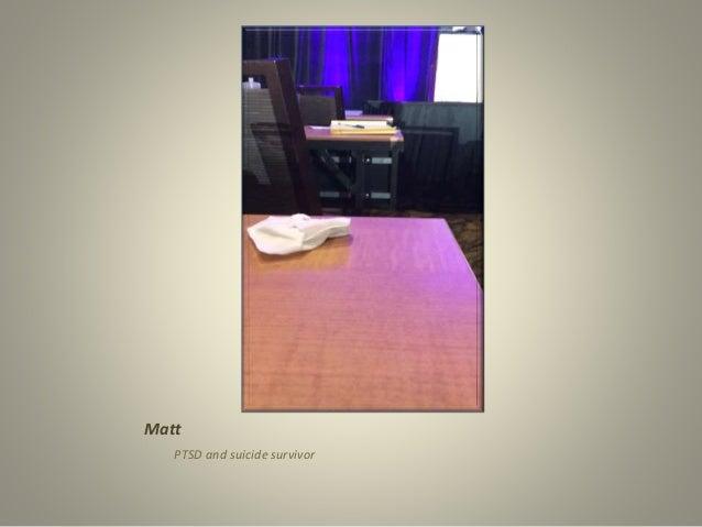 Matt PTSD and suicide survivor