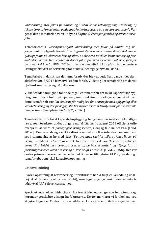 """14 undervisning med fokus på dansk"""" og """"Lokal kapacitetsopbygning: Udvikling af lokale læringskonsulenter, pædagogiske lær..."""
