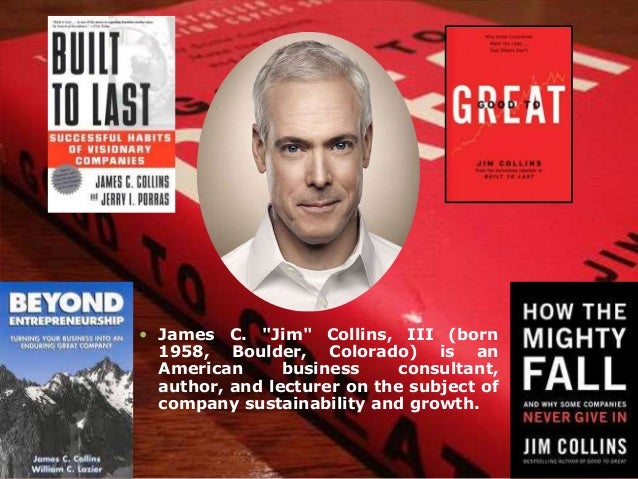 good to great by jim collins essay Free essay: good to great: why some companies make the leap and others  don't by jim collins can you identify one company that had.