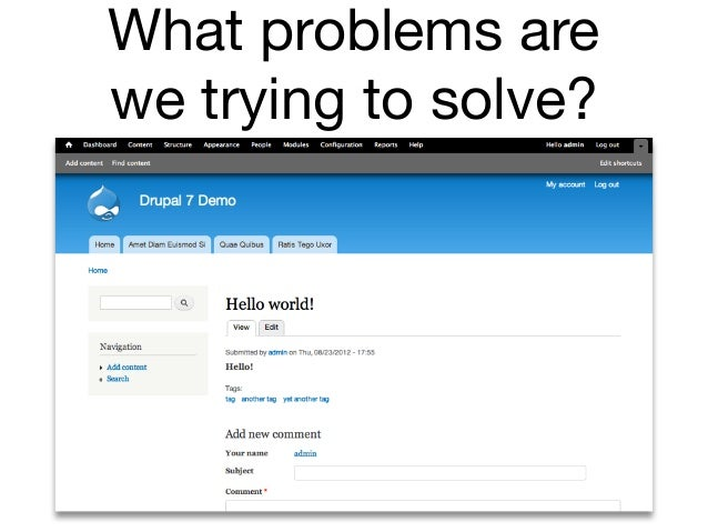 What problems arewe trying to solve?