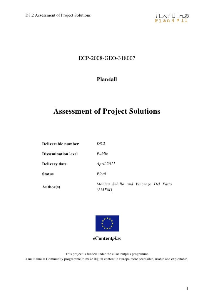 D8.2 Assessment of Project Solutions                                   ECP-2008-GEO-318007                                ...
