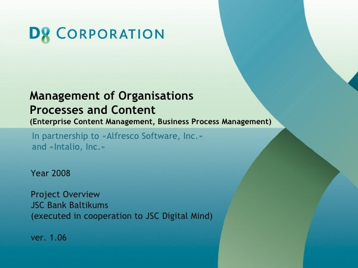 Management of Organisations  Processes and Content (Enterprise Content Management, Business Process Management)‏ In partne...