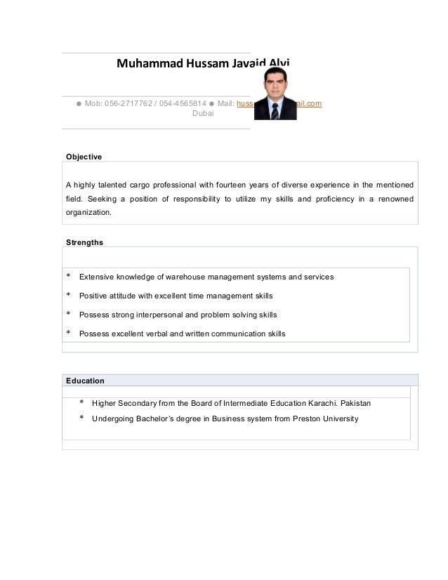 Muhammad Hussam Javaid Alvi ● Mob: 056-2717762 / 054-4565814 ● Mail: hussamalvi@gmail.com Dubai Objective A highly talente...