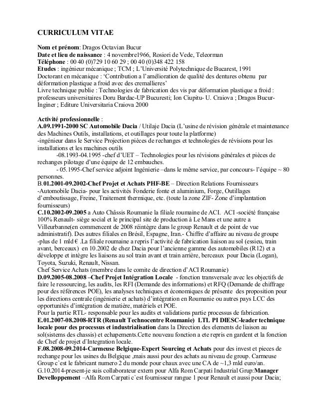 CURRICULUM VITAE Nom et prénom: Dragos Octavian Bucur Date et lieu de naissance : 4 novembre1966, Rosiori de Vede, Teleorm...
