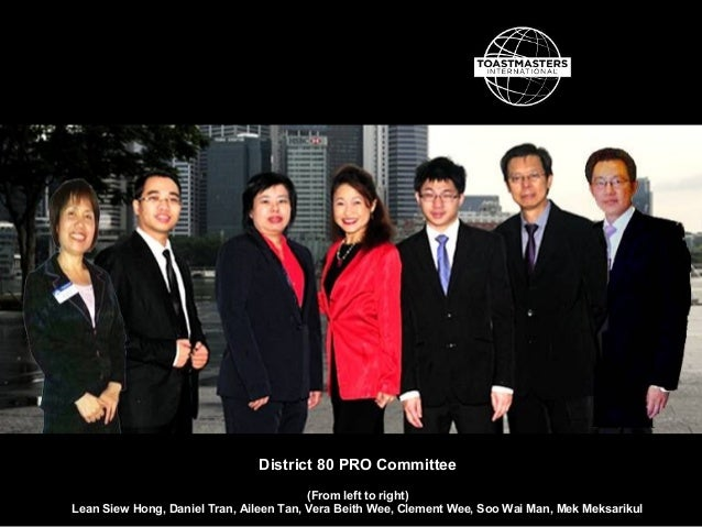 District 80 PRO Committee (From left to right) Lean Siew Hong, Daniel Tran, Aileen Tan, Vera Beith Wee, Clement Wee, Soo W...