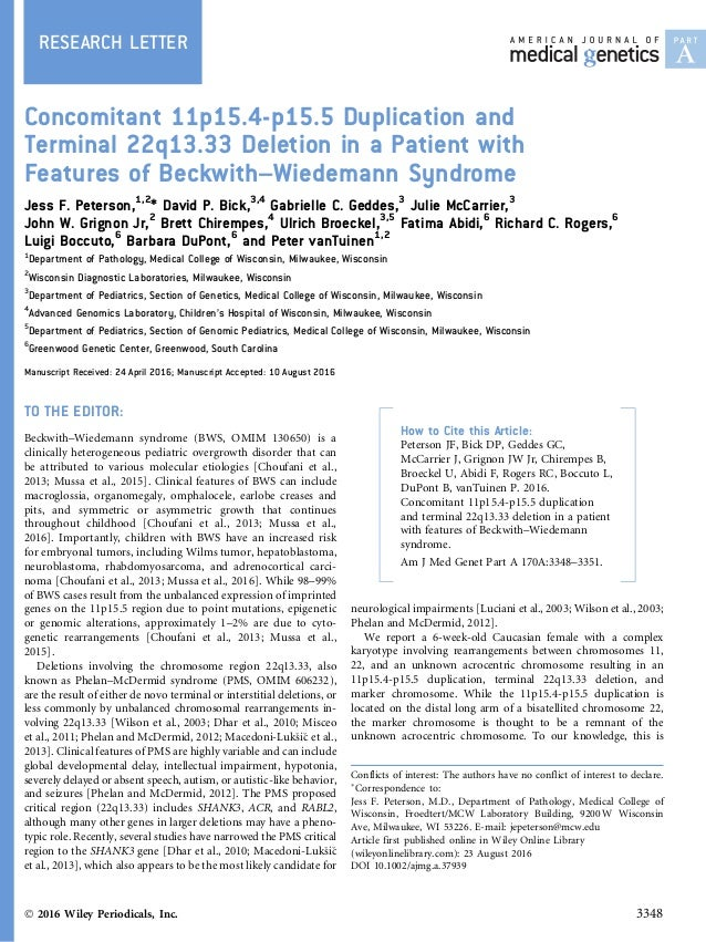 RESEARCH LETTER Concomitant 11p15.4-p15.5 Duplication and Terminal 22q13.33 Deletion in a Patient with Features of Beckwit...