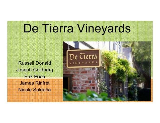 De Tierra Vineyards Russell Donald Joseph Goldberg Erik Price James Rinfret Nicole Saldaña