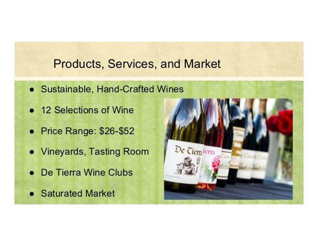 ● Sustainable, Hand-Crafted Wines ● 12 Selections of Wine ● Price Range: $26-$52 ● Vineyards, Tasting Room ● De Tierra Win...