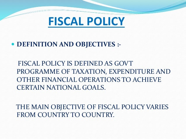 FISCAL POLICY  DEFINITION ...