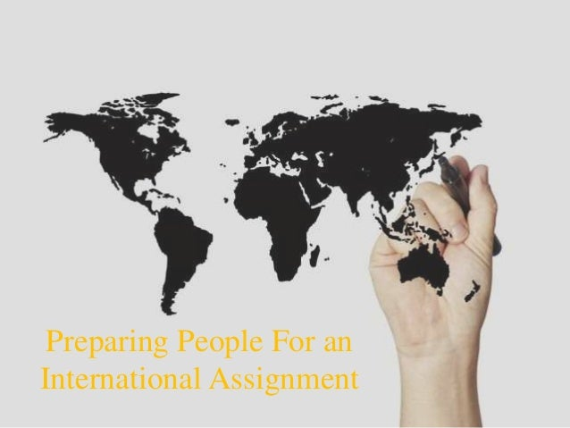 Preparing People For an International Assignment