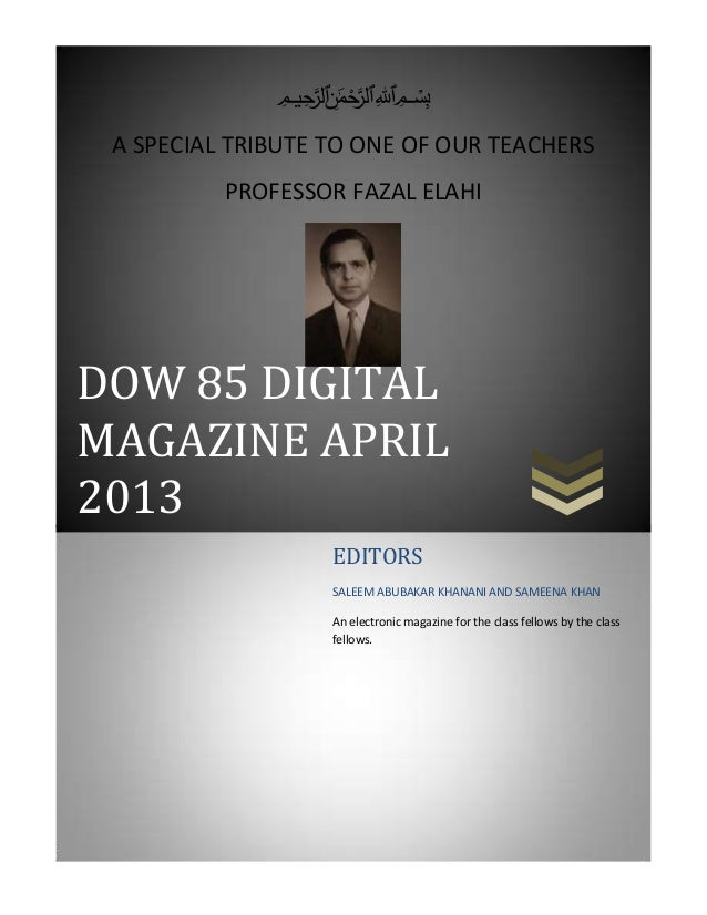 ميحرلا نمحرلا هللا    بسم A SPECIAL TRIBUTE TO ONE OF OUR TEACHERS          PROFESSOR FAZAL ELAHIDOW 85 DIGITALMAGAZIN...