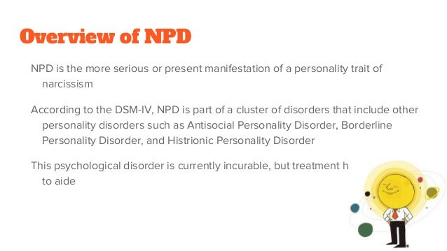Overview: narcissistic personality disorder.