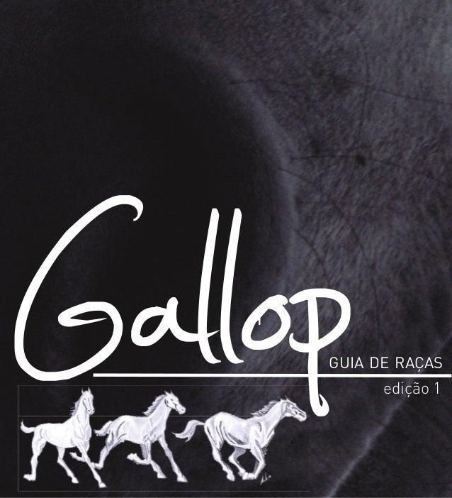 GallopGUIA DE RAÇAS edição 1 Gallop