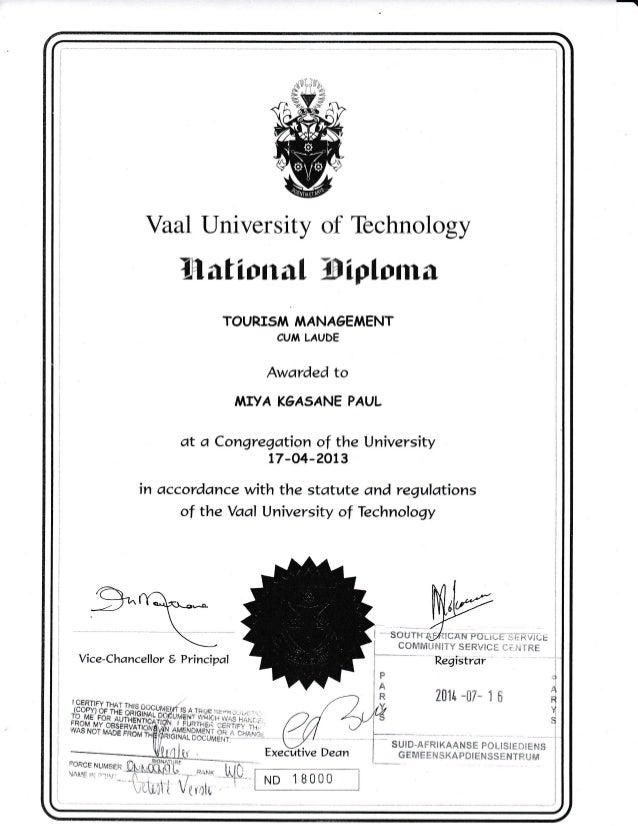 Vaal l-Jniversity of Technology llfiional Wiploma TOURI5A,I /IAANAGENAENT CU,l LAUDE Awarded to A,IIYA K6A5ANE PAUL at a C...