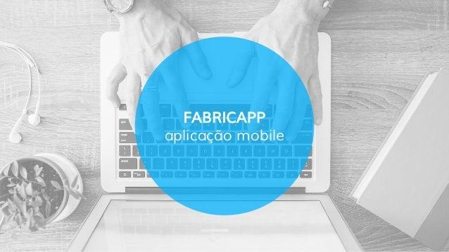 FABRICAPP aplicação mobile