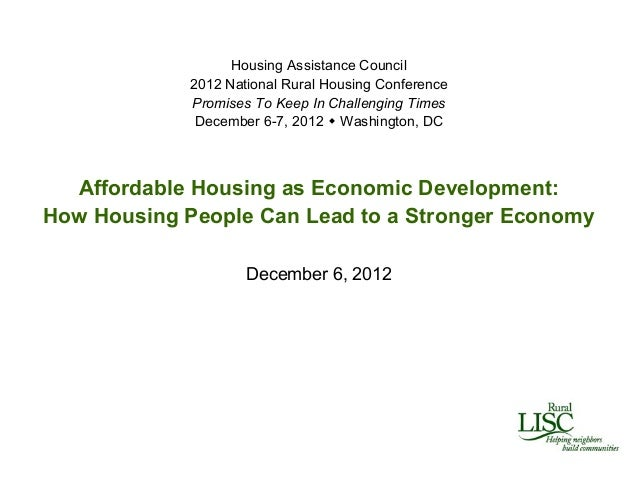 Housing Assistance Council             2012 National Rural Housing Conference             Promises To Keep In Challenging ...