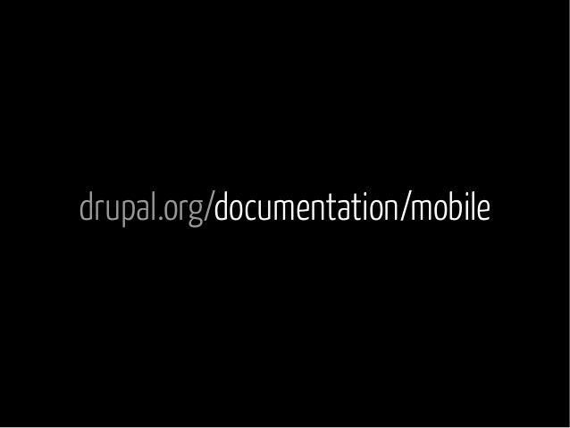 drupal.org/documentation/mobile