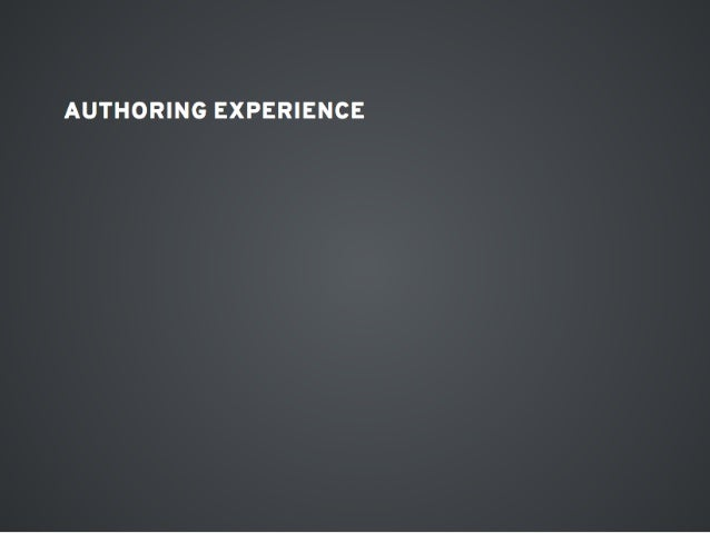 AUTHORING EXPERIENCE