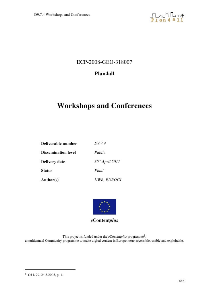 D9.7.4 Workshops and Conferences                                   ECP-2008-GEO-318007                                    ...