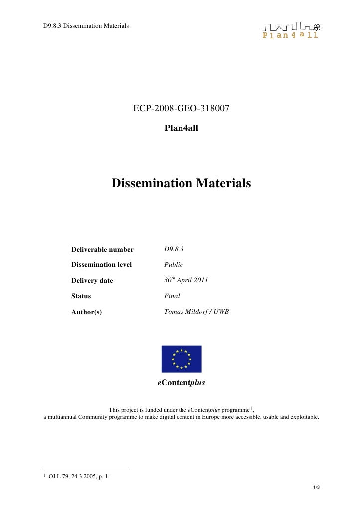 D9.8.3 Dissemination Materials                                   ECP-2008-GEO-318007                                      ...