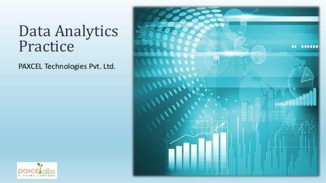PAXCEL Technologies Pvt. Ltd. Data Analytics Practice