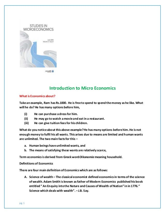 introduction to micro econ Basic introduction to what microeconomics and macroeconomics study this video is designed to help you understand every aspects of economics as per the syll.