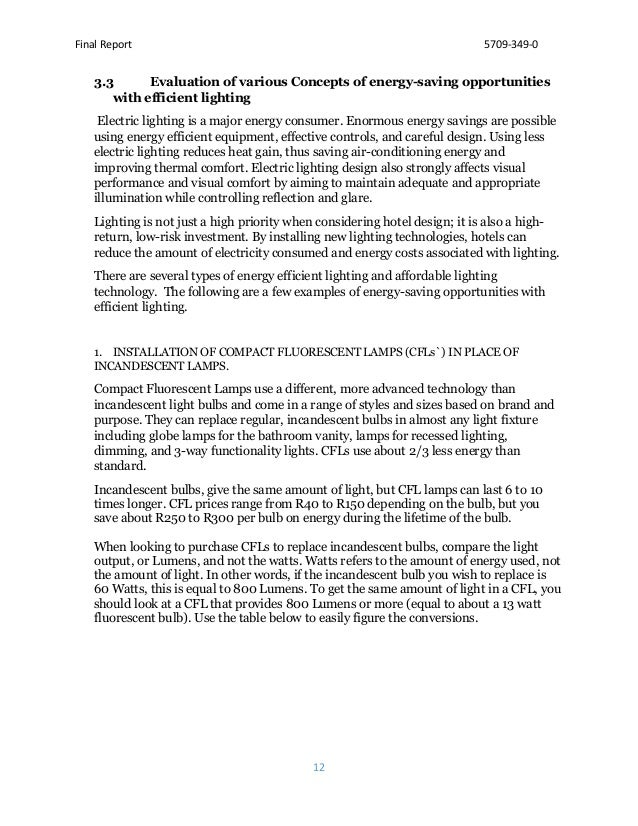 Final Report 5709-349-0 12 3.3 Evaluation of various Concepts of energy-saving opportunities with efficient lighting Elect...
