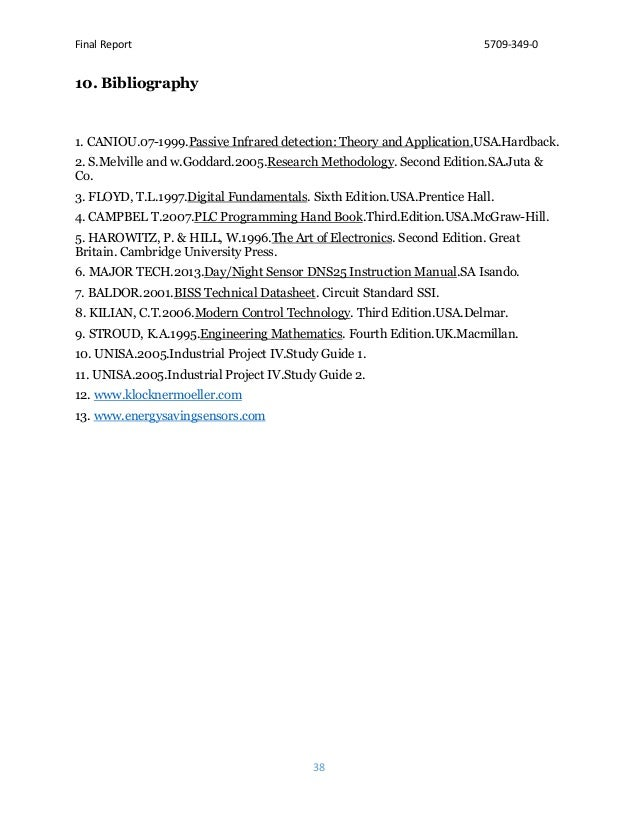 Final Report 5709-349-0 38 10. Bibliography 1. CANIOU.07-1999.Passive Infrared detection: Theory and Application.USA.Hardb...
