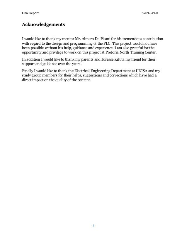 Final Report 5709-349-0 3 Acknowledgements I would like to thank my mentor Mr. Almero Du Pisani for his tremendous contrib...