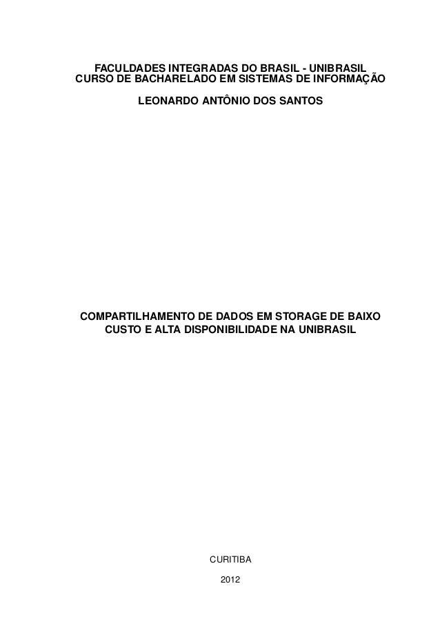 FACULDADES INTEGRADAS DO BRASIL - UNIBRASIL CURSO DE BACHARELADO EM SISTEMAS DE INFORMAÇÃO LEONARDO ANTÔNIO DOS SANTOS COM...