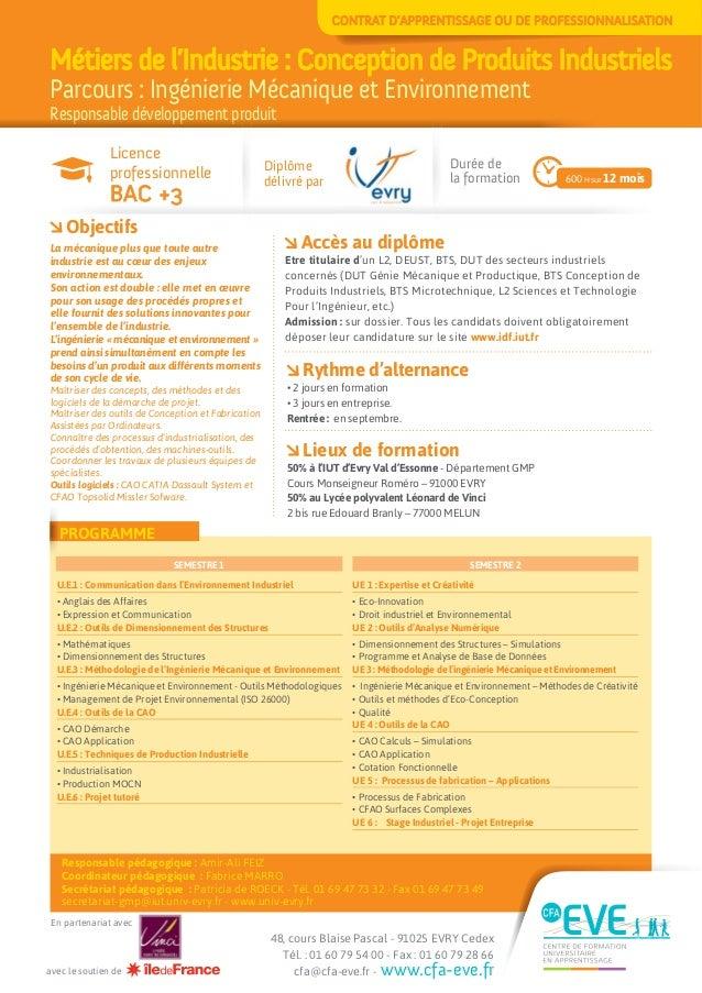 Métiers de l'Industrie : Conception de Produits Industriels Parcours : Ingénierie Mécanique et Environnement Responsable d...