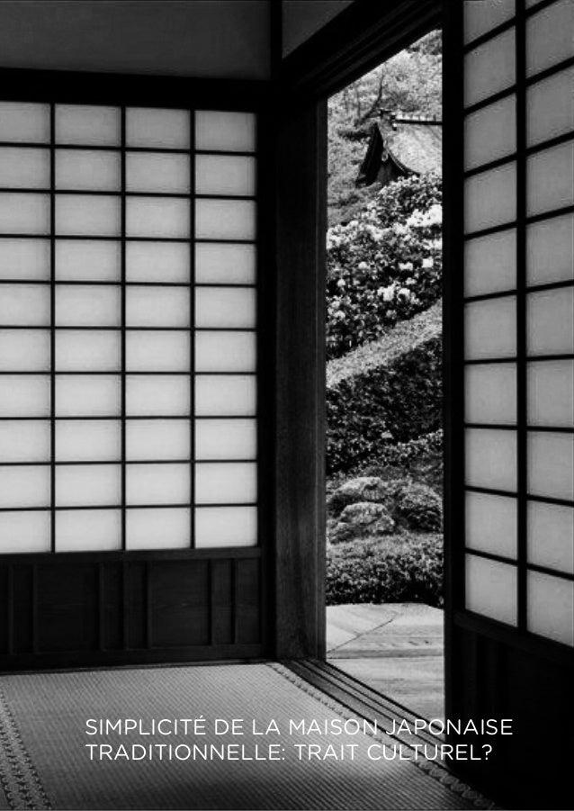 SIMPLICITÉ DE LA MAISON JAPONAISE TRADITIONNELLE: TRAIT CULTUREL?