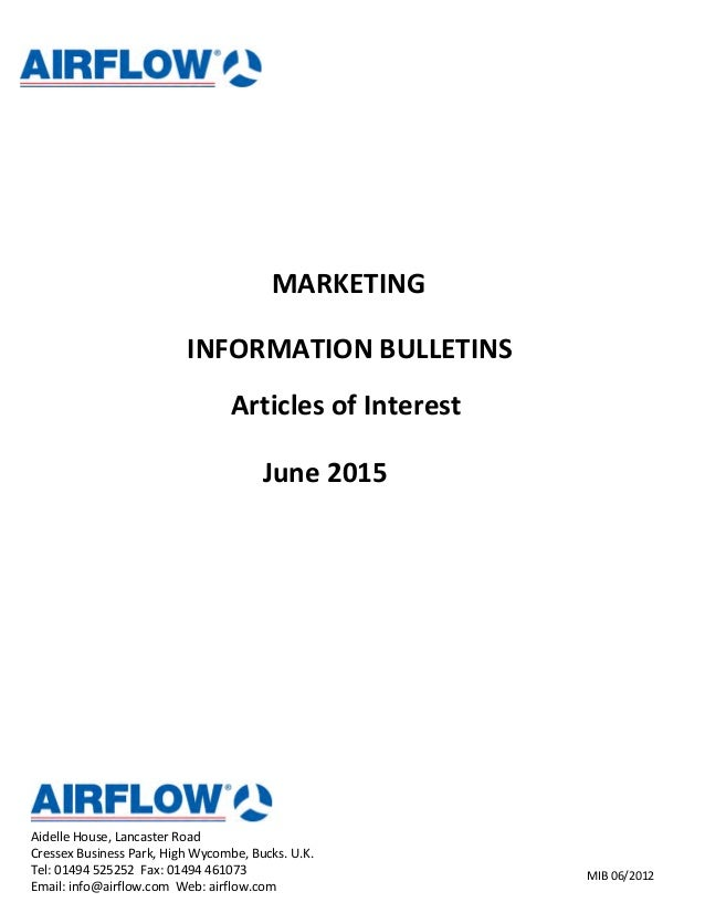 MARKETING INFORMATION BULLETINS Articles of Interest June 2015 Aidelle House, Lancaster Road Cressex Business Park, High W...