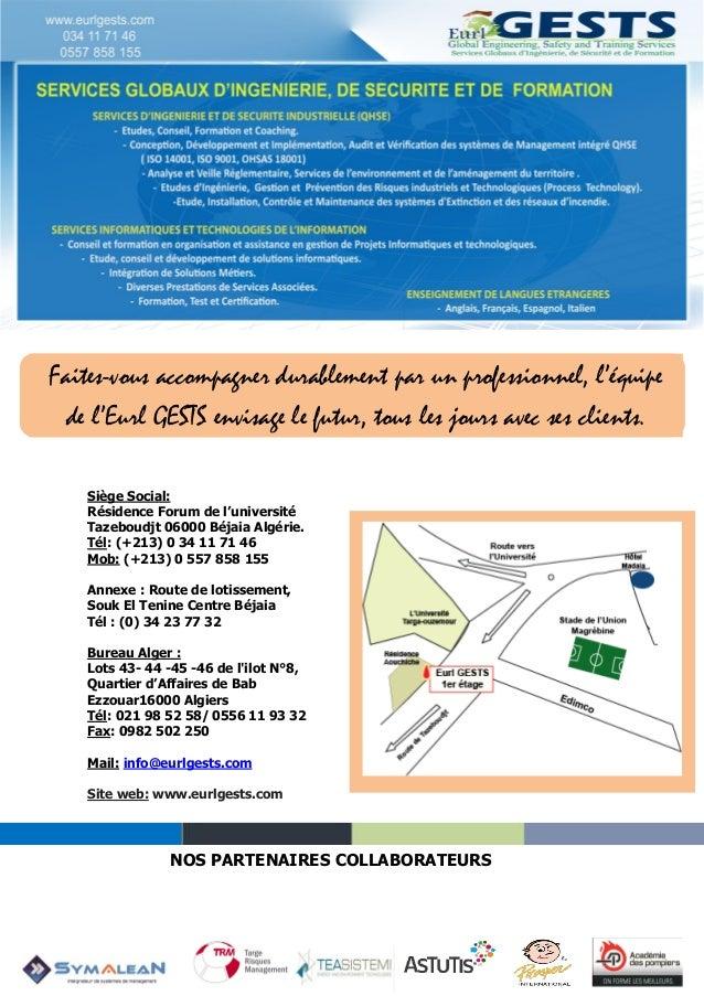 Siège Social: Résidence Forum de l'université Tazeboudjt 06000 Béjaia Algérie. Tél: (+213) 0 34 11 71 46 Mob: (+213) 0 557...